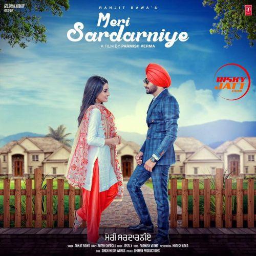 Meri Sardarniye Ranjit Bawa Mp3 Song Download