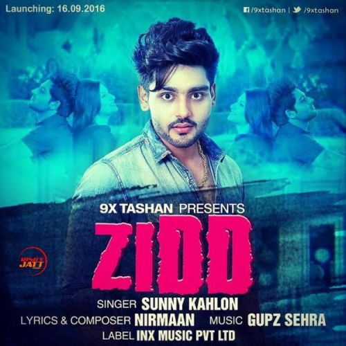 Zidd Sunny Kahlon Mp3 Song Download