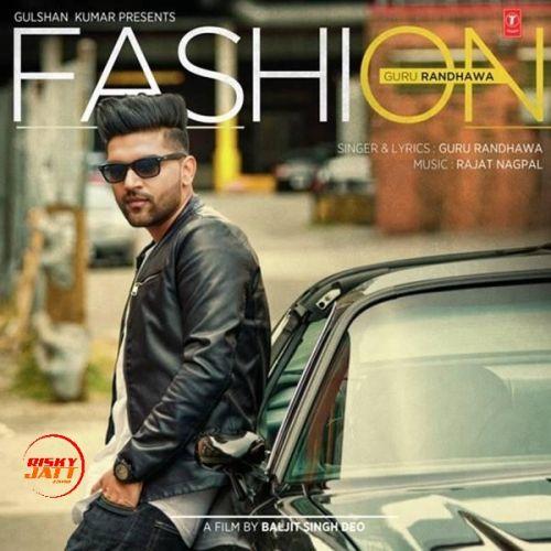 Fashion Guru Randhawa Mp3 Song Download