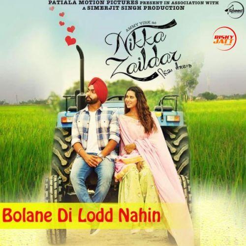 Bolane Di Lodd Nahin Happy Raikoti Mp3 Song Download