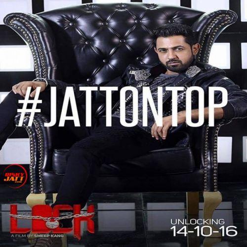 Jatt On Top (Mehntan Di Kamaai) Gippy Grewal Mp3 Song Download