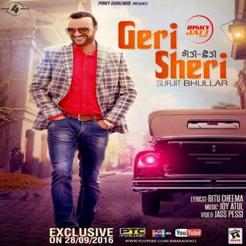 Geri Sheri Surjit Bhullar Mp3 Song Download