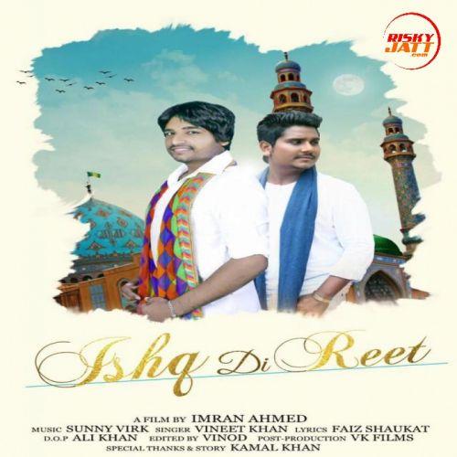 Ishq Di Reet Kamal Khan Mp3 Song Download
