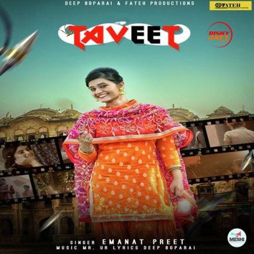 Taveet Emanat Preet Mp3 Song Download