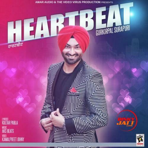 Heartbeat Gurkirpal Surapuri Mp3 Song Download
