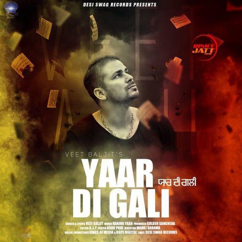 Yaar Di Gali Veet Baljit Mp3 Song Download