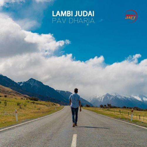 Lambi Judai (Cover) Pav Dharia Mp3 Song Download
