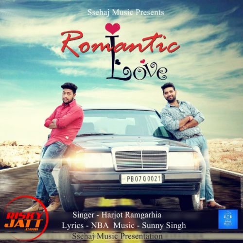 Romantic Love Harjot Ramgarhia Mp3 Song Download