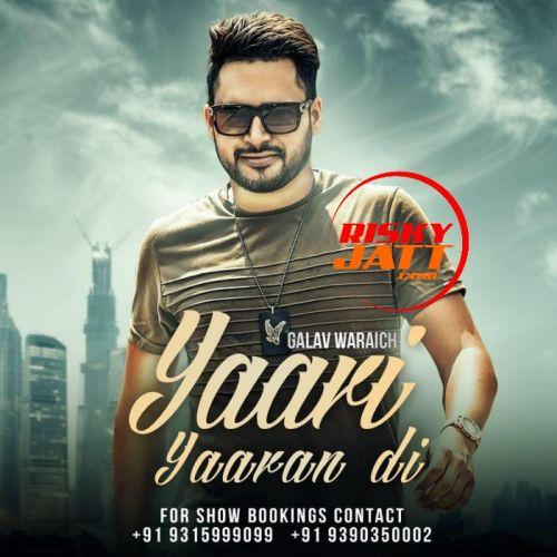 Yaari Yaaran Di Galav Waraich Mp3 Song Download