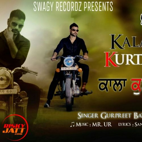 Kala Kurta Gurpreet Batth Mp3 Song Download