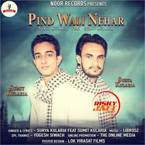 Pind Wali Nehar Surya Kularia, Sumit Kularia Mp3 Song Download