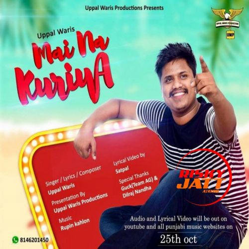 Mai Na Kuriye Uppal Waris Mp3 Song Download
