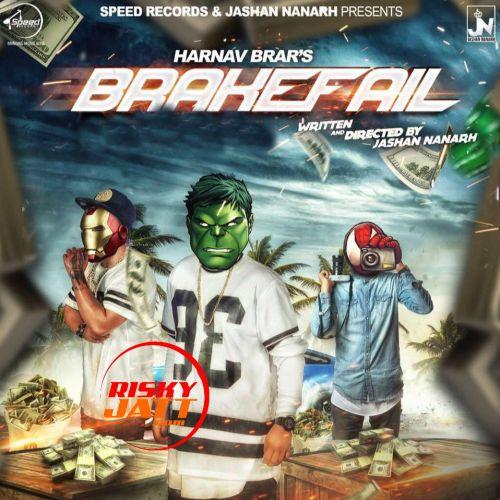 Brakefail Harnav Brar Mp3 Song Download