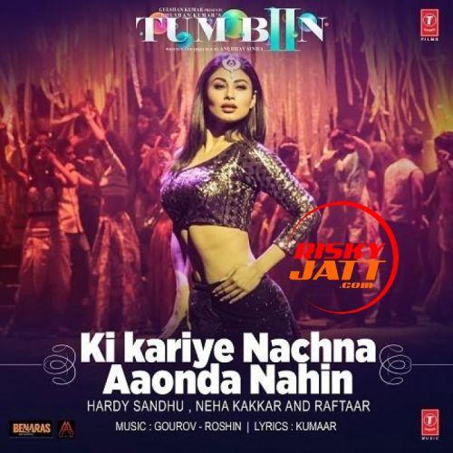 Ki Kariye Nachna Aaonda Nahin Hardy Sandhu Mp3 Song Download