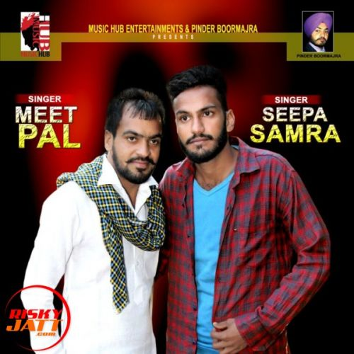 Malang Meetpal Seepa Samra Mp3 Song Download Djjohal Com