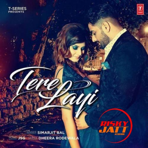 Tere Layi Simarjit Bal Mp3 Song Download