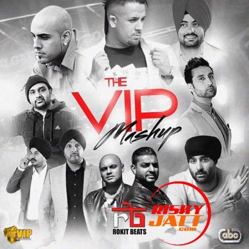 The VIP Mashup Rokit Beats Mp3 Song Download
