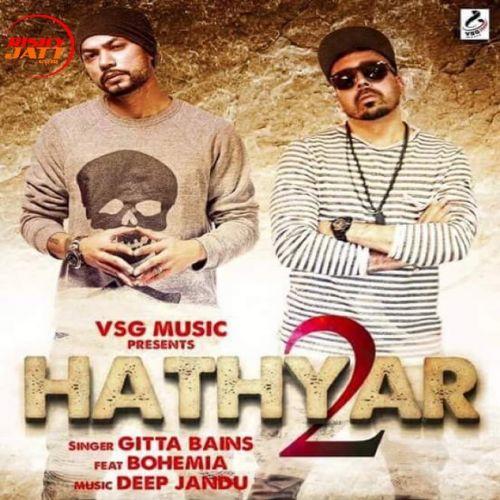 Hathyar 2 Gitta Bains, Bohemia Mp3 Song Download