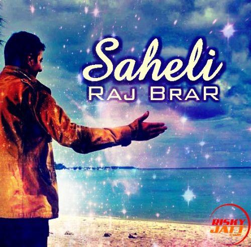 Saheli Raj Brar Mp3 Song Download
