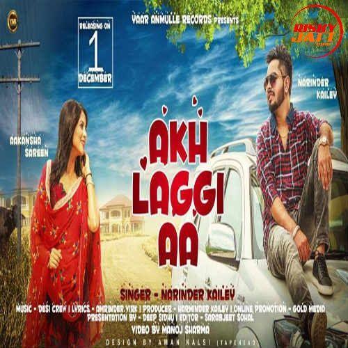 Akh Laggi Aa Narinder Kailey Mp3 Song Download