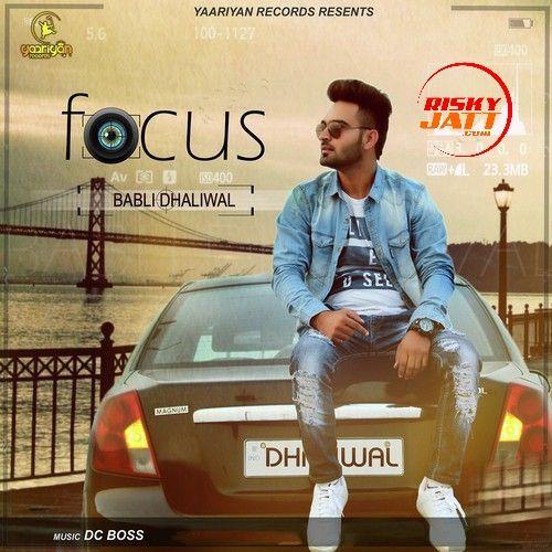 Focus Babli Dhaliwal Mp3 Song Download