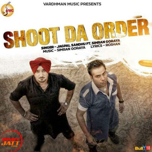 Shoot Da Order Jagpal Sandhu Mp3 Song Download