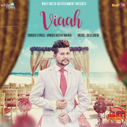 Viaah Vinder Nathu Majra Mp3 Song Download