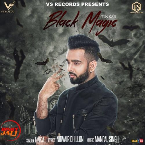 Black Magic Tinka Mp3 Song Download