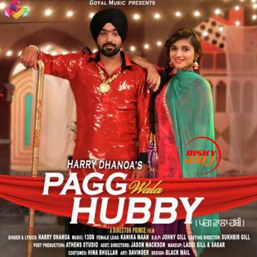 Pagg Wala Hubby Harry Dhanoa Mp3 Song Download