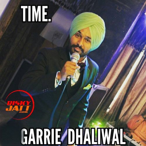 Time Garrie Dhaliwal Mp3 Song Download