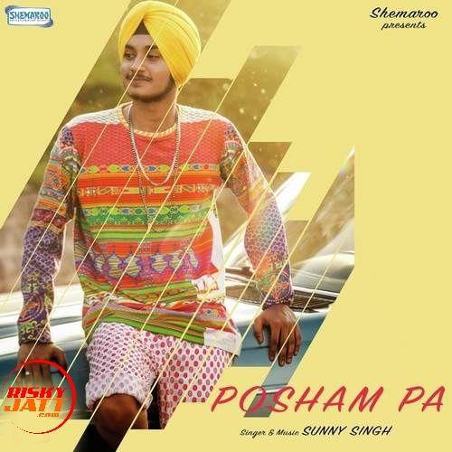 Posham Pa Sunny Singh Mp3 Song Download