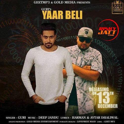 Yaar Beli Guri, Deep Jandu Mp3 Song Download