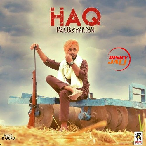 Haq Harjas Dhillon Mp3 Song Download