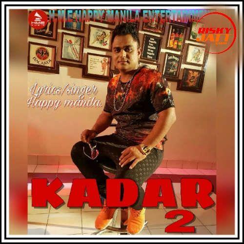 Kadar 2 Happy Manila Mp3 Song Download