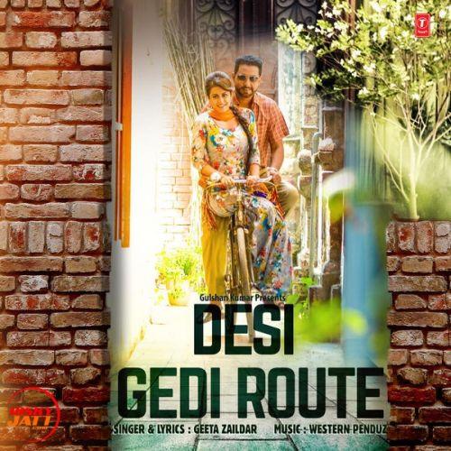 Desi Gedi Route Geeta Zaildar Mp3 Song Download