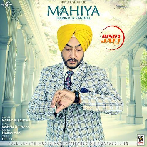Mahiya Harinder Sandhu Mp3 Song Download