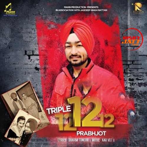 Triple 12 Prabhjot Mp3 Song Download