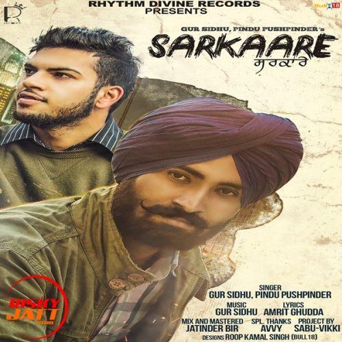 Sarkaare Gur Sidhu, Pindu Pushpinder Mp3 Song Download