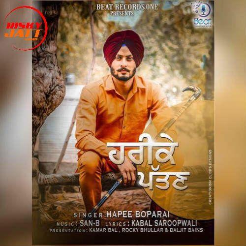 Harike Pattan Hapee Boparai Mp3 Song Download