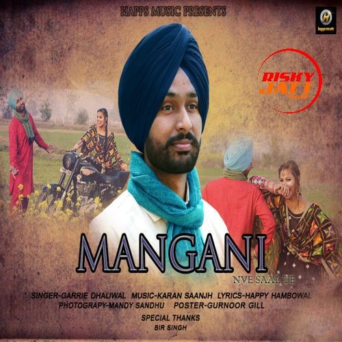 Mangni Garrie Dhaliwal Mp3 Song Download