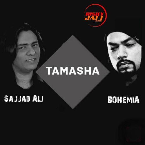 Tamasha Bohemia, Sajjad Ali Mp3 Song Download
