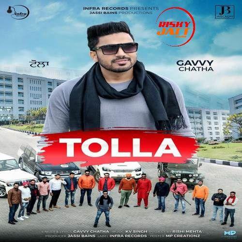 Tolla Gavvy Chatha Mp3 Song Download