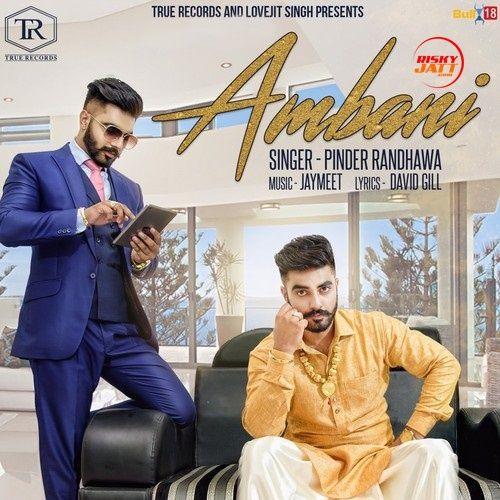 Ambani Pinder Randhawa Mp3 Song Download
