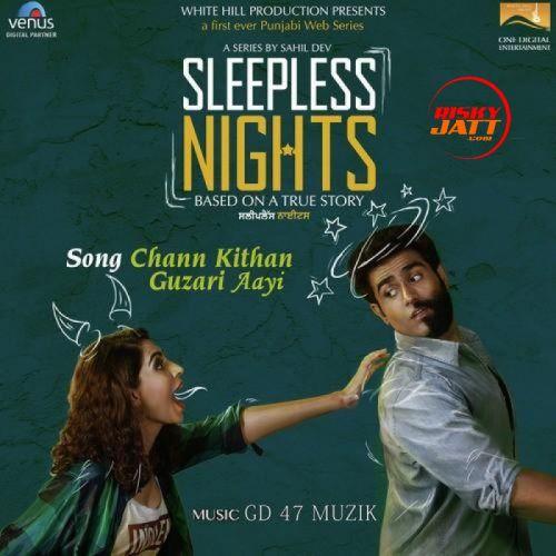 Chann Kithan Guzari Aayi Arunita Sinha Mp3 Song Download