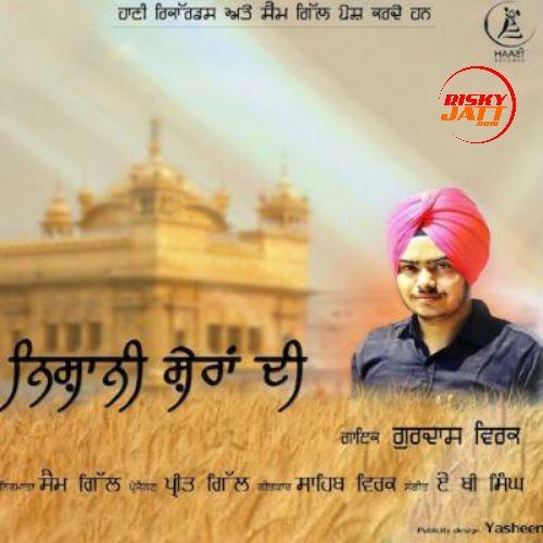 Nishani Sheran Di Gurdas Virk Mp3 Song Download