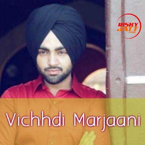Vichhdi Marjaani Jordan Sandhu Mp3 Song Download