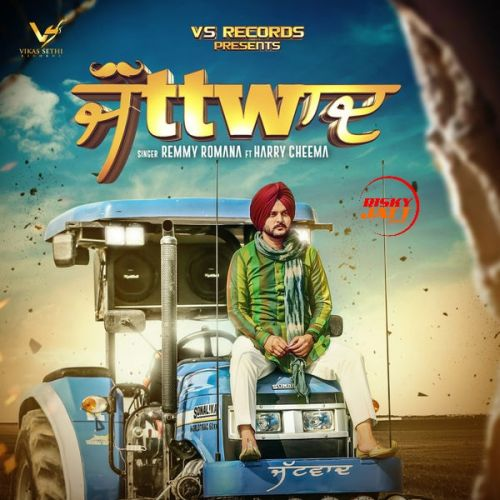 Jattwaad Remmy Romana Mp3 Song Download