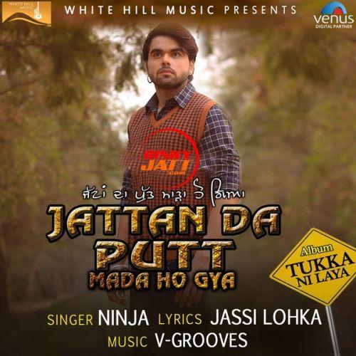 Jattan Da Putt Mada Ho Gya Ninja Mp3 Song Download