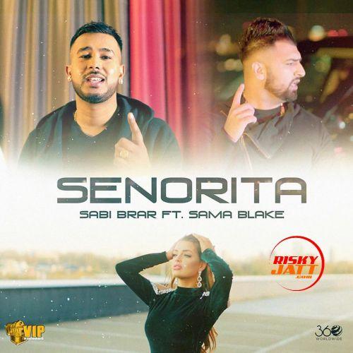 Senorita Sabi Brar Mp3 Song Download