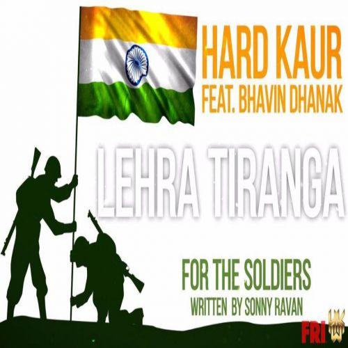 Lehra Tiranga Hard Kaur Mp3 Song Download